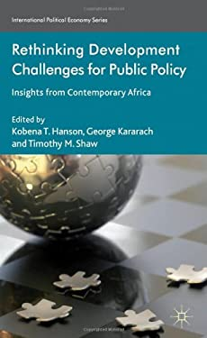 Rethinking Development Challenges for Public Policy: Insights from Contemporary Africa 9780230393288