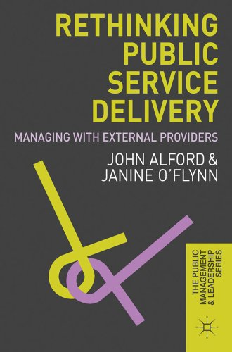 Rethinking Public Service Delivery: Managing with External Providers 9780230237957