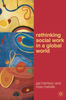 Rethinking Social Work in a Global World 9780230201354