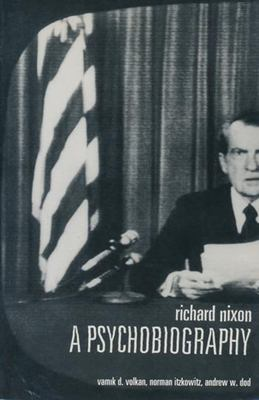 Richard Nixon: A Psychobiography 9780231108553