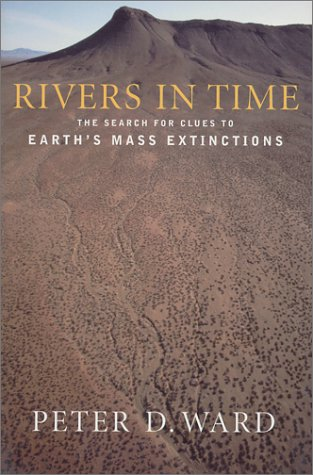 Rivers in Time: The Search for Clues to Earth's Mass Extinctions 9780231118620
