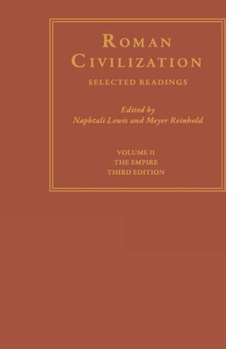 Roman Civilization: Selected Readings: The Empire 9780231071321