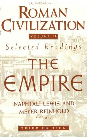 Roman Civilization: Volume 2: The Roman Empire 9780231071338