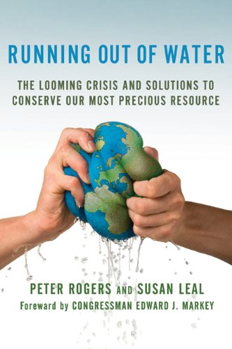 Running Out of Water: The Looming Crisis and Solutions to Conserve Our Most Precious Resource 9780230615649