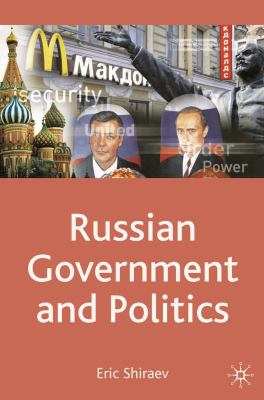 Russian Government and Politics 9780230235861