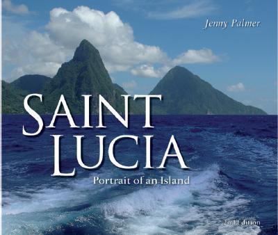 Saint Lucia: Portrait of an Island 9780230022263