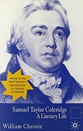 Samuel Taylor Coleridge: A Literary Life 762722