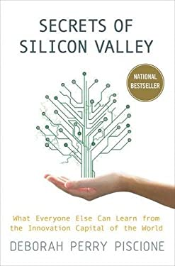Secrets of Silicon Valley: What Everyone Else Can Learn from the Innovation Capital of the World 9780230342118