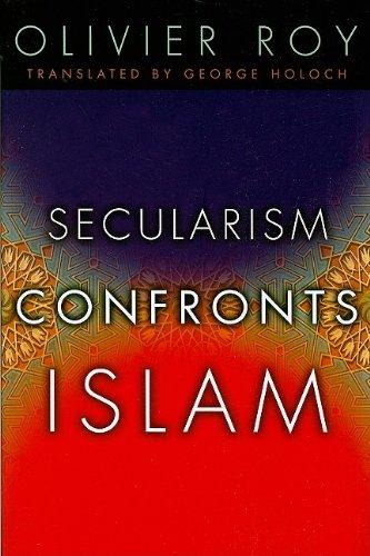 Secularism Confronts Islam 9780231141031