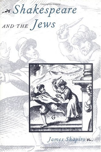 Shakespeare and the Jews 9780231103442
