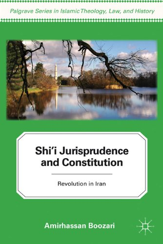 Shi'i Jurisprudence and Constitution: Revolution in Iran 9780230110731