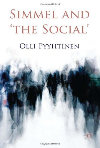 Simmel and 'The Social' 9780230236172