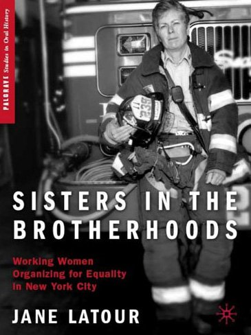 Sisters in the Brotherhoods: Working Women Organizing for Equality in New York City 9780230619180