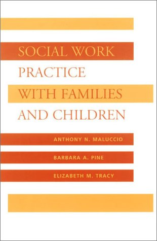Social Work Practice with Families and Children 9780231107662