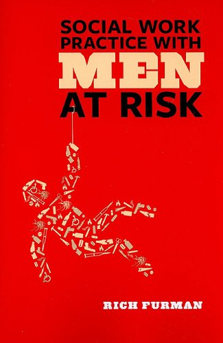 Social Work Practice with Men at Risk 9780231143813