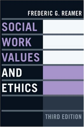 Social Work Values and Ethics 9780231137898
