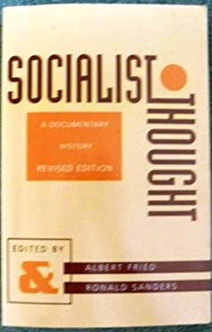 Socia Socialist Thought: A Documentary History 9780231082655