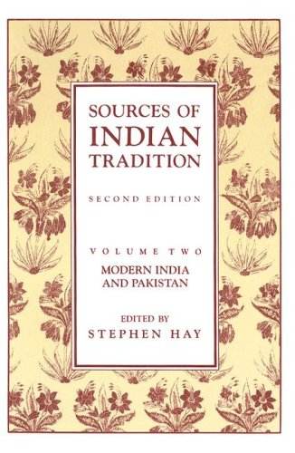Sources of Indian Tradition, Volume 2: Modern India and Pakistan 9780231064156