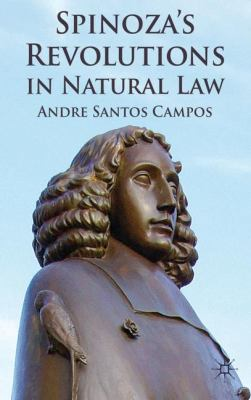 Spinoza's Revolutions in Natural Law 9780230348691