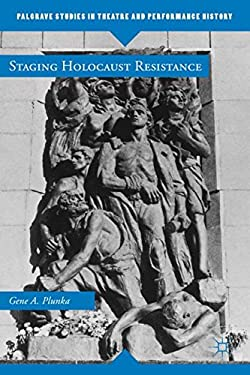 Staging Holocaust Resistance 9780230369566