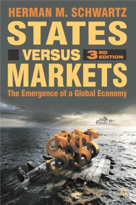States Versus Markets: The Emergence of a Global Economy 9780230521339