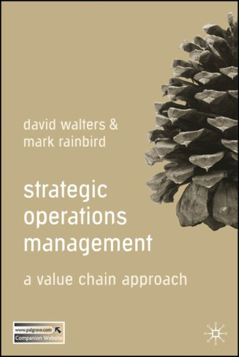 Strategic Operations Management: A Value Chain Approach 9780230507654