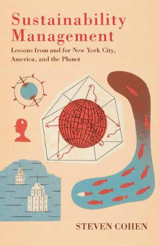 Sustainability Management: Lessons from and for New York City, America, and the Planet 9780231152587