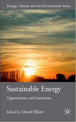 Sustainable Energy: Opportunities and Limitations 9780230020023