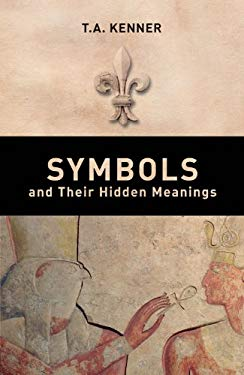 Symbols and Their Hidden Meanings 9780233003047