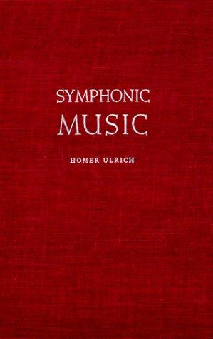 Symphonic Music 9780231019088