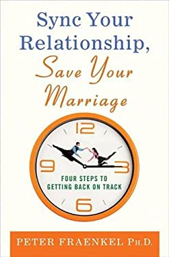 Sync Your Relationship, Save Your Marriage: Four Steps to Getting Back on Track 9780230618145