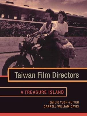 Taiwan Film Directors: A Treasure Island 9780231128995