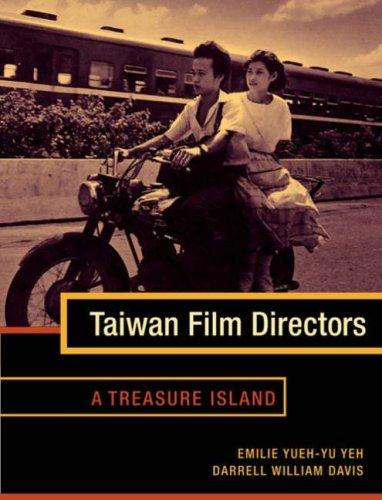 Taiwan Film Directors: A Treasure Island 9780231128988