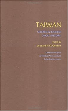 Taiwan: Studies in Chinese Local History 9780231033763