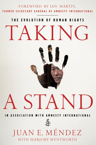 Taking a Stand: The Evolution of Human Rights 9780230112339