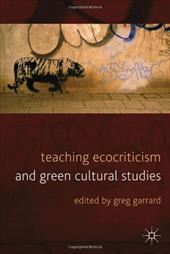 Teaching Ecocriticism and Green Cultural Studies 14231465