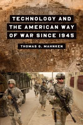 Technology and the American Way of War 9780231123372