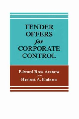 Tender Offers for Corporate Control 9780231036719