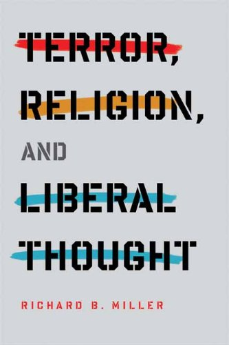 Terror, Religion, and Liberal Thought 9780231150989