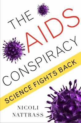 The AIDS Conspiracy: Science Fights Back 9780231149129