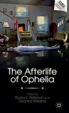The Afterlife of Ophelia 9780230116900
