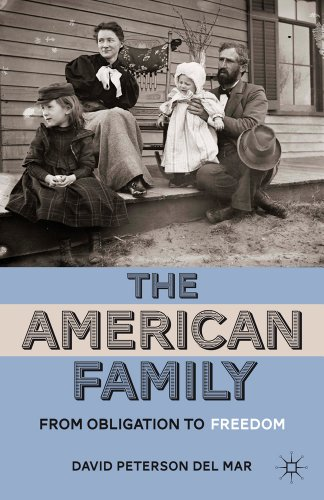 The American Family: From Obligation to Freedom 9780230337459
