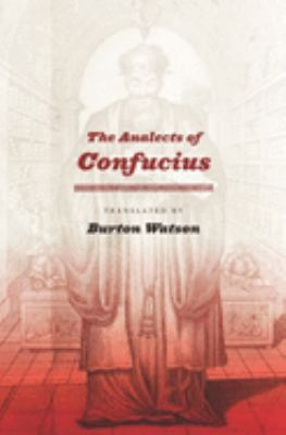 The Analects of Confucius 9780231141642