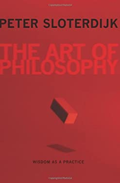 The Art of Philosophy: Wisdom as a Practice 9780231158718