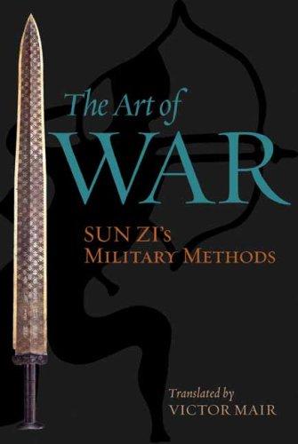 The Art of War: Sun Zi's Military Methods 9780231133838