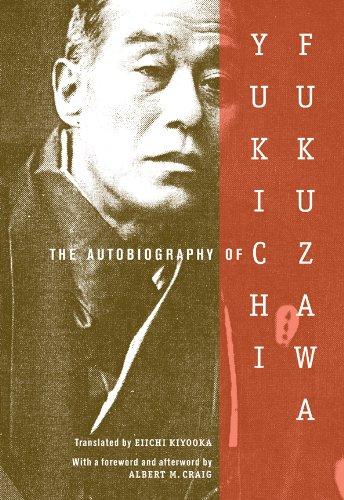 The Autobiography of Yukichi Fukuzawa 9780231139861