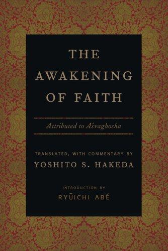 The Awakening of Faith: Attibuted to Asvaghosha 9780231131575
