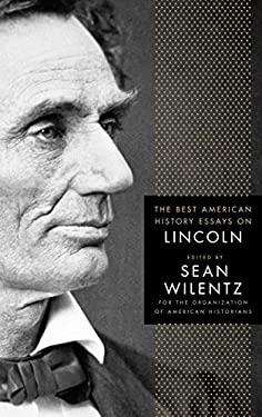 The Best American History Essays on Lincoln 9780230609150