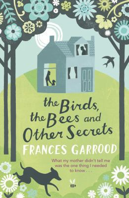 The Birds, the Bees and Other Secrets 9780230736269