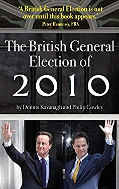 The British General Election of 2006/7/8/9/10 Publication Cancelled 9780230521902